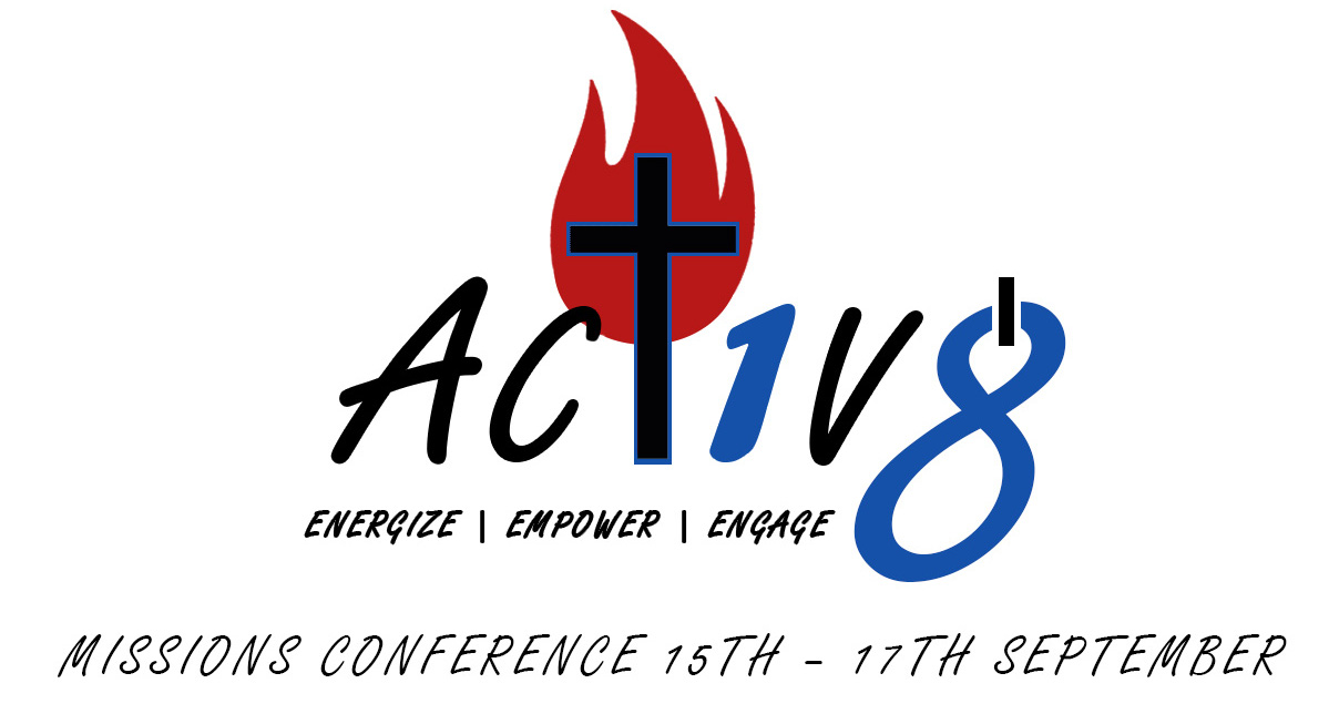 Act1v8 Missions Conference: 15th to 17th September 2017
