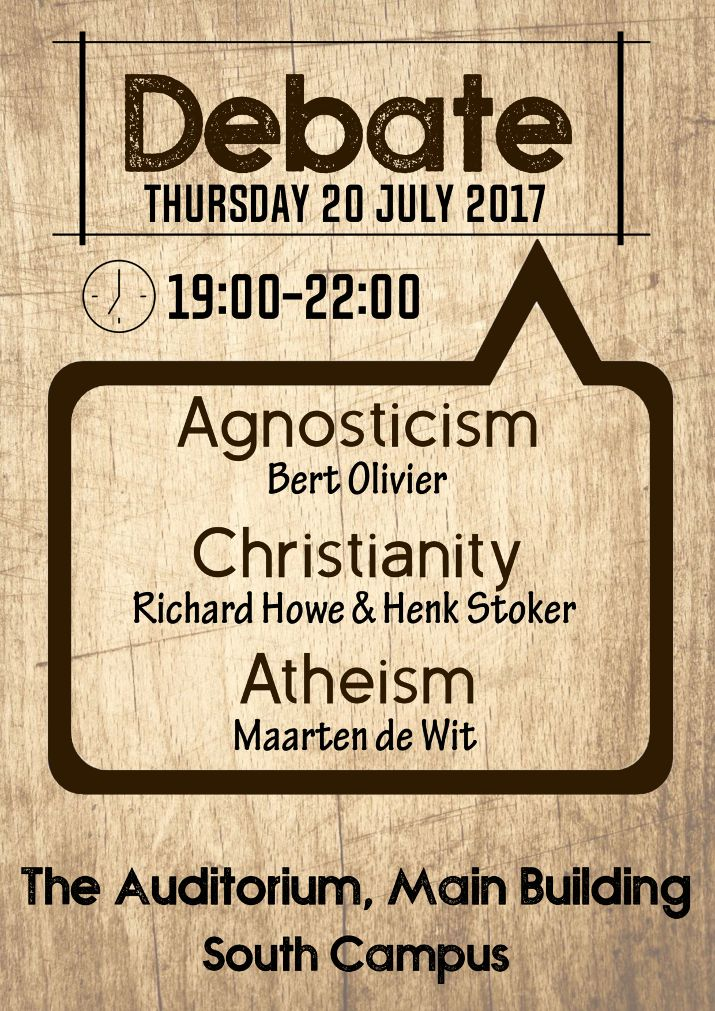 Debate - Agnosticism : Christianity : Atheism - Thursday 20th July 2017