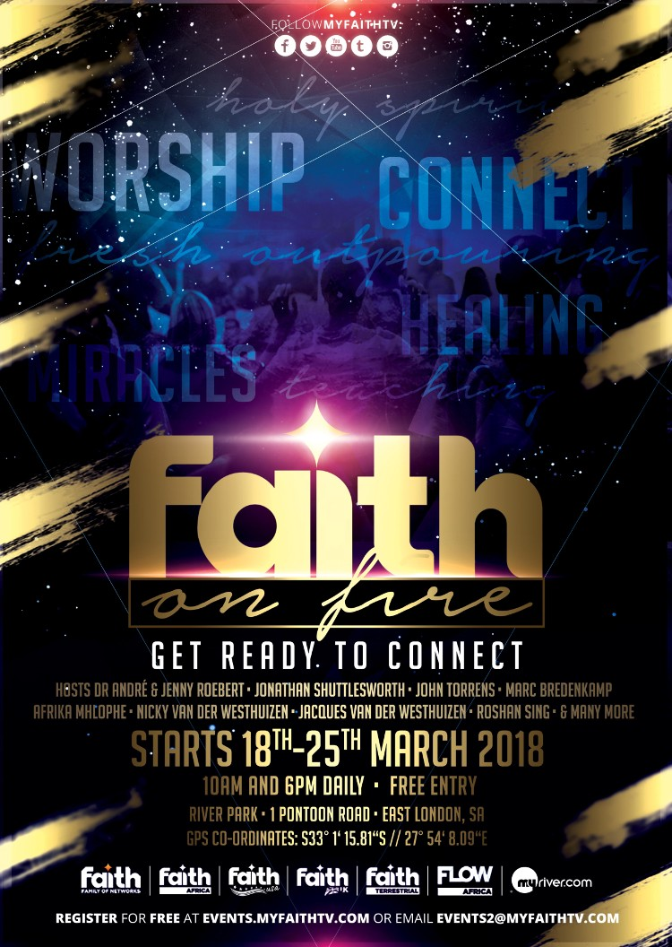 Faith on fire -18th - 25th March 2018 at River Park, East London