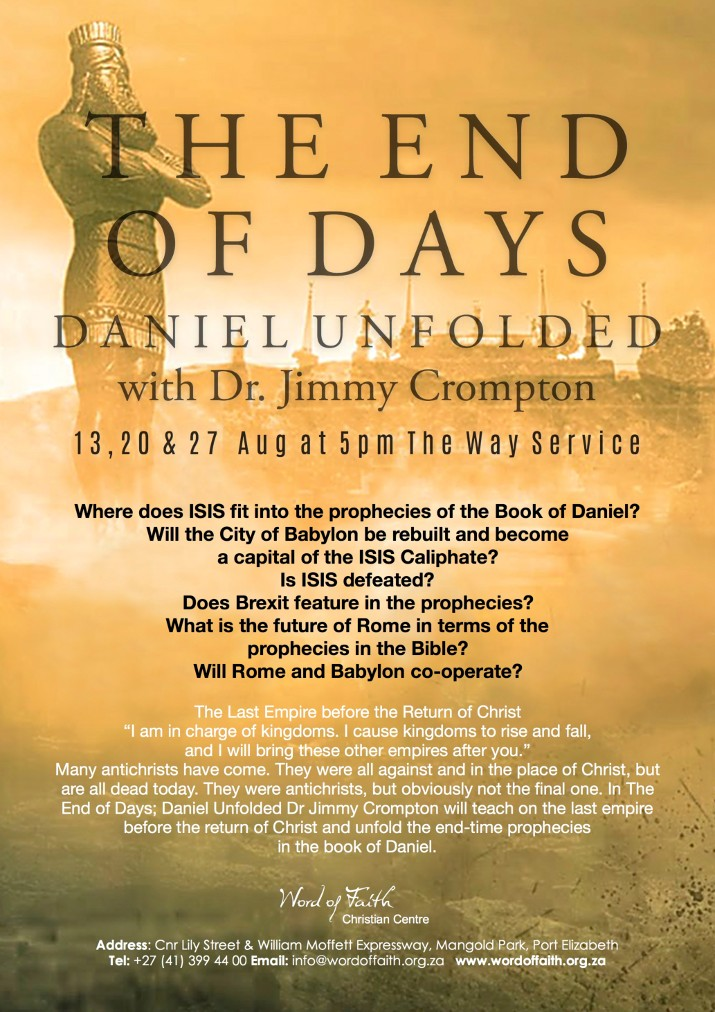 DANIEL UNFOLDED with Dr. Jimmy Crompton : 13, 20 & 27 Aug at 5pm The Way Service