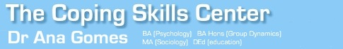 The Coping Skills Center : Dr Ana Gomes