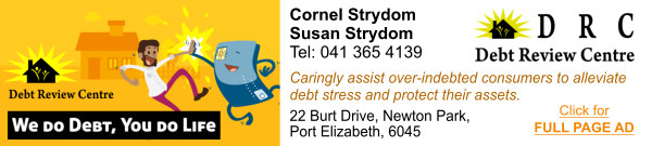 DEBT REVIEW CENTRE: We caringly assist over-indebted consumers to alleviate debt stress and protect their assets. 22 Burt Drive, Newton Park,  Port Elizabeth. Contact Cornel Strydom or Susan Strydom on 041 365 4139. View our full page ad at www.pechurchnet.co.za/cbd/debtreviewcentre.php