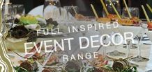 Full inspired Event Decor range