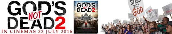 God's Not Dead 2 in Cinemas 22 July 2016