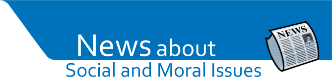 News - Social & Moral Issues